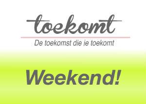 Weekend, uitjes, tips, Toekomt.nl